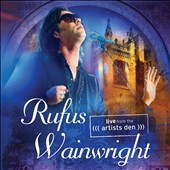 Rufus Wainwright: Live from the Artist's Den *