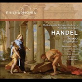 Handel: Teseo (highlights) / Amanda Forsythe, Amy Freston, Dominique Labelle, Céline Ricci, Robin Blaze, Drew Minter, Jeffrey Fields. Philharmonia Baroque Orch., McGegan (rec. live, 2013)