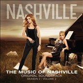 Nashville Cast: Music of Nashville: Season 2, Vol. 2 [Deluxe Edition]