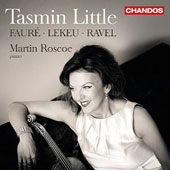 French Violin Sonatas by Gabriel Fauré, Guillaume Lekeu; Maurice Ravel / Tasmin Little, violin; Martin Roscoe, piano