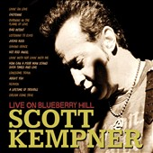 Scott Kempner: Live on Blueberry Hill [Digipak]