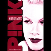 P!nk: In Her Own Words