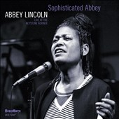 Abbey Lincoln: Sophisticated Abbey: Live at the Keystone Korner