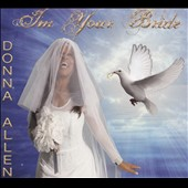 Donna Allen: I'm Your Bride [Digipak]