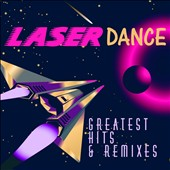 Laser Dance: Greatest Hits & Remixes
