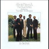 Harold Melvin/Harold Melvin & the Blue Notes: To Be True [Expanded Edition]