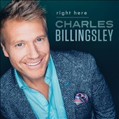 Charles Billingsley: Right Here *