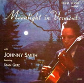 Johnny Smith Quintet/Johnny Smith: Moonlight in Vermont *