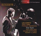 Lee Konitz/Phineas Newborn, Jr./Zoot Sims: Star Eyes: Jazz at the Concertgebouw