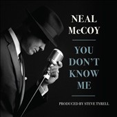 Neal McCoy: You Don't Know Me [Digipak] *