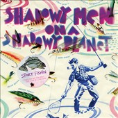 Shadowy Men on a Shadowy Planet: Sport Fishin': The Lure of the Bait, The Luck of the Hook [Bonus Tracks] [Slipcase]