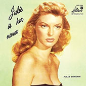 Julie London: Julie Is Her Name, Vol. 1