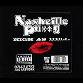Nashville Pussy: High as Hell [PA]