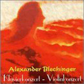 Blechinger: Klavierkonzert, etc / Koch, Jess-Kropfitch et al