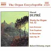 Organ Encyclopedia - Dupr&eacute;: Works for Organ Vol 12 / Delcamp
