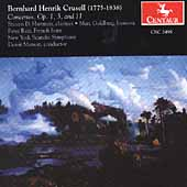 Crusell: Clarinet Concertos, etc / Hartman, Matson, et al