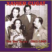 Xavier Cugat: The War Years: 1941-1945