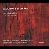 Sciarrino: Luci mie traditrici / Furrer, Stricker, et al
