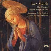 Lux Mundi / Stopford, Choir of Keble College Oxford