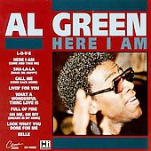 Al Green (Vocals): Here I Am (EMI)