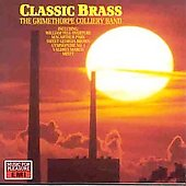 Classic Brass- Grimethorpe Colliery Band