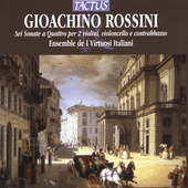 Rossini: Sei sonate a quattro / I Virtuosi Italiani