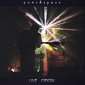 Quarkspace: Live Orion