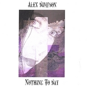 Alex Simpson: Nothing to Say