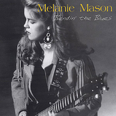 Melanie Mason: Bendin' the Blues