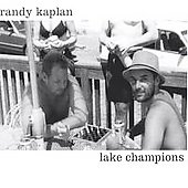 Randy Kaplan: Lake Champions