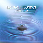 Nathan T. Duncan: Ripple Effect *