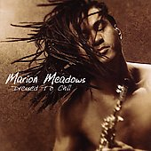 Marion Meadows: Dressed to Chill