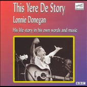 Lonnie Donegan: This Yere de Story