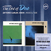 Antonio Carlos Jobim: Art of Duo: Wave & Tide