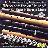 Flutes in Baroque Music - Battista, et al / Stevin, Uhlir