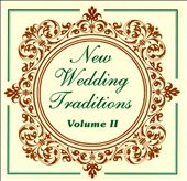 Various Artists: New Wedding Traditions, Vol. 2