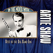 Artie Shaw: In the Mood with Artie Shaw