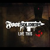 Footsoldiers: Live This [PA] [Digipak]