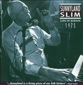 Sunnyland Slim: Live in Europe 1975