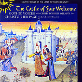 The Castle of Fair Welcome - Late 15th Century Courtly Songs