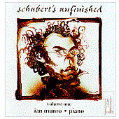 Schubert's Unfinished Sketches for Piano Vol 1 / Ian Munro