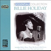 Billie Holiday: The Essential Collection [West End]
